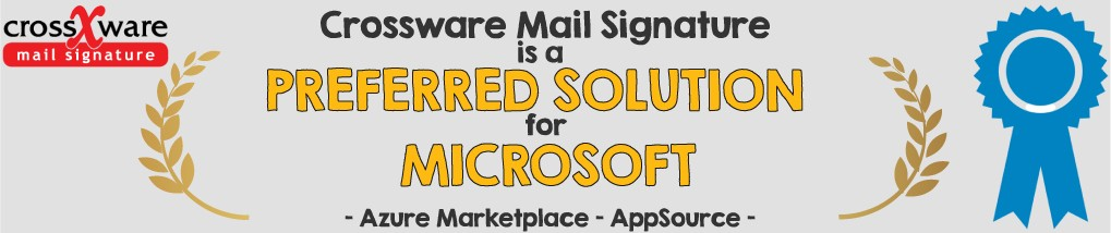 Crossware Mail Signature is the preferred solution for Microsoft