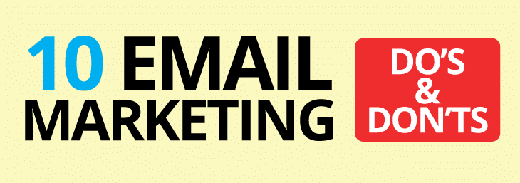 Infographic – 10 Email Marketing Do's and Don'ts