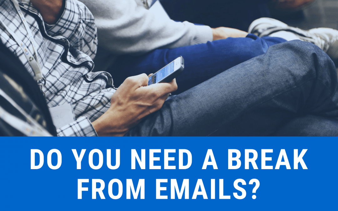 Always checking emails?