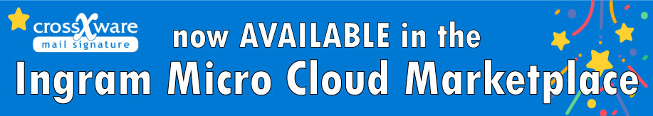 Crossware Mail Signature is available in Ingram Micro Cloud Marketplace